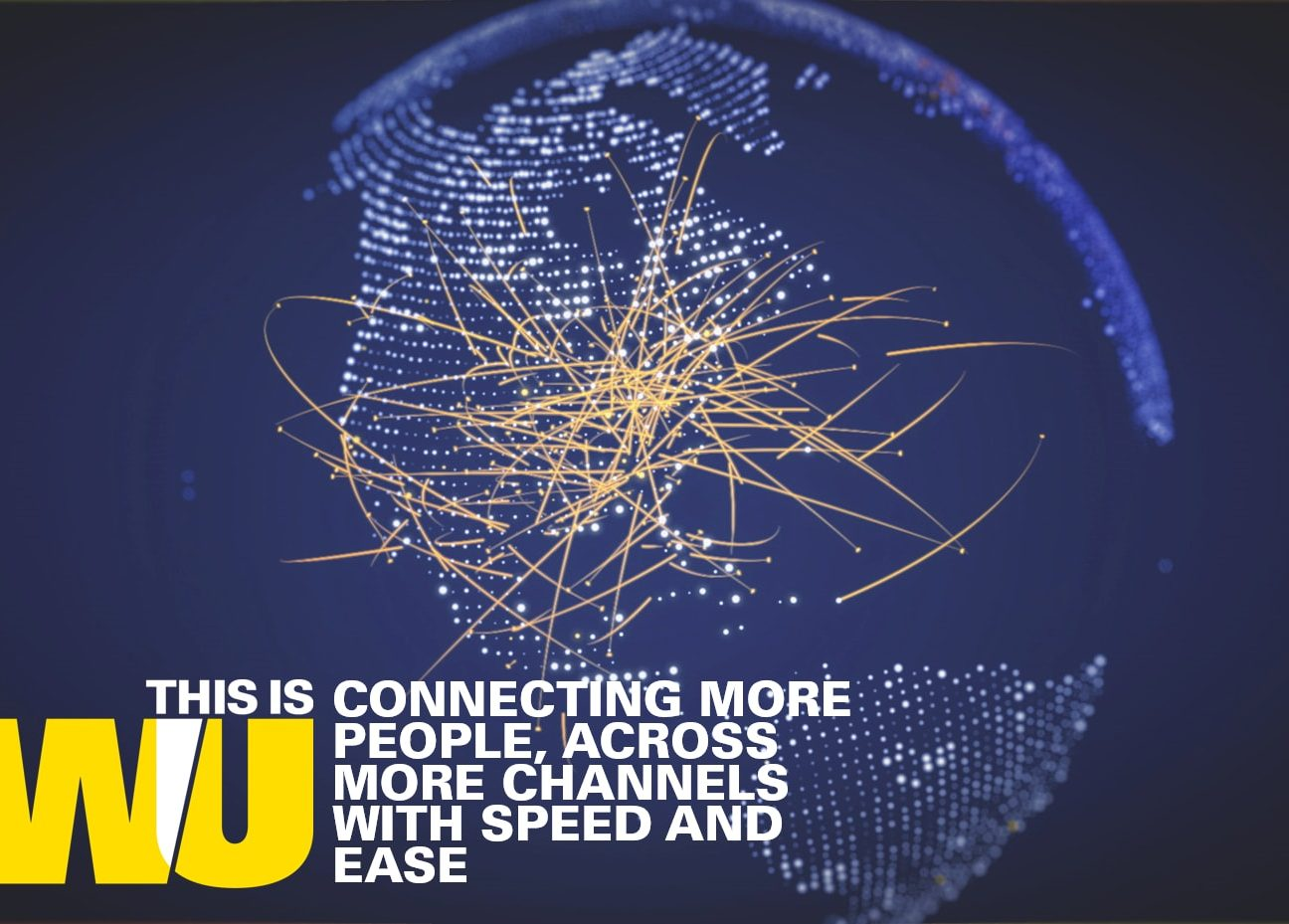 Western Union: Connecting more people across more channels with speed and ease
